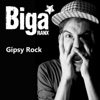 Biga Ranx - Gipsy Rock - Single