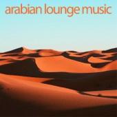 Arabian Lounge Music - Various Artists