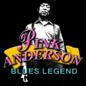Blues Legend: Pink Anderson