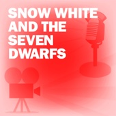 Academy Award Theatre - Snow White and the Seven Dwarfs: Classic Movies on the Radio  artwork