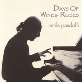 Emile Pandolfi - Days of Wine and Roses artwork
