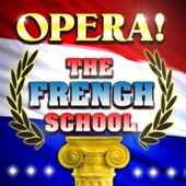 Opera! The French School