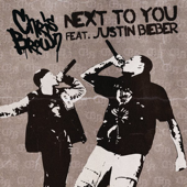 Next To You (feat. Justin Bieber)