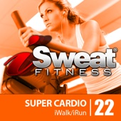 iSweat Fitness Music Vol. 22: Super Cardio (145-156 BPM for Running, Walking, Elliptical, Treadmill, Aerobics, Fitness)