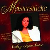 Meisterstücke: Vicky Leandros