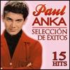 Paul Anka Selección de Éxitos. 15 Hits