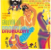 Groovin On Broadway Vol. 2