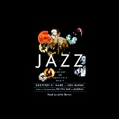 Geoffrey C. Ward and Ken Burns - Jazz: A History of America's Music  artwork