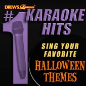 Drew's Famous # 1 Karaoke Hits: Sing the Songs Your Favorite Halloween Themes