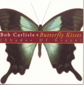 Butterfly Kisses (Bonus Track)