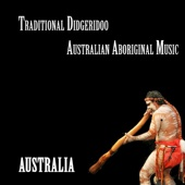 Australia - Traditional Didgeridoo Australian Aboriginal Music