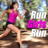 Run Girls Run (女子ランニングのBGM) - Various Artists