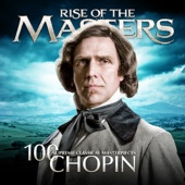 Various Artists - Chopin - 100 Supreme Classical Masterpieces: Rise of the Masters  artwork