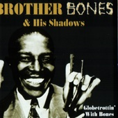 Sweet Georgia Brown - Brother Bones & His Shadows