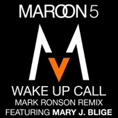 Wake Up Call (Mark Ronson Remix) [feat. Mary J. Blige] - Single cover art