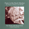 Byron Katie Mitchell - Panic In the Stock Market (Unabridged  Nonfiction) artwork