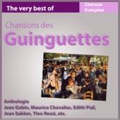 The Very Best of Chansons des Guinguettes (Anthologie Chanson Française)