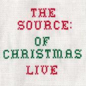 The Source of Christmas (Live)
