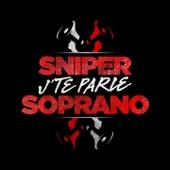 J'te parle (feat. Soprano)