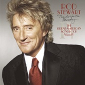 Rod Stewart - Thanks for the Memory... The Great American Songbook, Vol. IV artwork