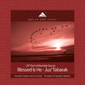 Blessed Is He - Juz' Tabarak - 29th Part of the Quran (Arabic Recitation With A Modern English Translation)