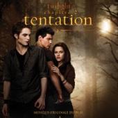 Twilight, chapitre 2 : Tentation (Musique originale du film) [Version titres bonus]
