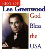 Best of Lee Greenwood - God Bless the USA