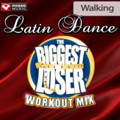 Biggest Loser Workout Mix: Latin Dance Walking (60 Minute Non-Stop Workout Mix) [130 BPM]