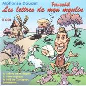Alphonse Daudet - Les Lettres de Mon Moulin