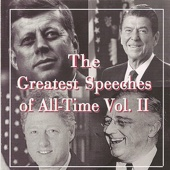 Greatest Speeches of All Time, Vol. 2