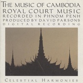 The Music of Cambodia, Vol. 2: Royal Court Music - Various Artists
