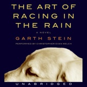 The Art of Racing in the Rain (Unabridged) - Garth Stein Cover Art