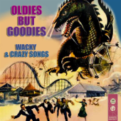 Oldies But Goodies - Whacky and Crazy Songs