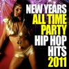 New Years All Time Hip Hop Hits 2011
