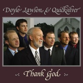 I Drink from the Fountain - Doyle Lawson & Quicksilver