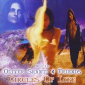 Best of Oliver Shanti & Friends: Circles of Life