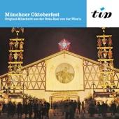 Münchner Oktoberfest: Original-Mitschnitt aus der Bräu-Rosi von der Wies'n