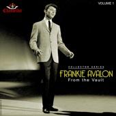 Frankie Avalon: From the Vault, Vol. 1