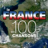 La France en 100 chansons