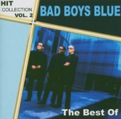 Bad Boys Blue - Hit Collection Vol. 2 - The Best of Bad Boys Blue artwork