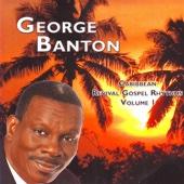 Caribbean Revival Gospel Rhythms, Vol. 1 - George Banton