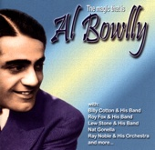 The Magic That Is Al Bowlly