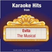 Karaoke Hits from - Evita - The Musical