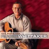 Das Beste von Roger Whittaker