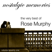 The Very Best of Rose Murphy (Nostalgic Memories Volume 71)