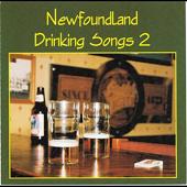 Newfoundland Drinking Songs 2