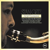 Only Trust Your Heart - Stan Getz, Astrud Gilberto & Stan Getz Quartet