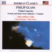 Philip Glass: Violin Concerto, Company, Prelude from Akhnaten - Takuo Yuasa, Ulster Orchestra & Adele Anthony Cover Art
