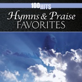 100 Hits: Hymns & Praise Favorites - Joslin Grove Choral Society