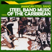 Steel Band Music of the Caribbean (Remastered)